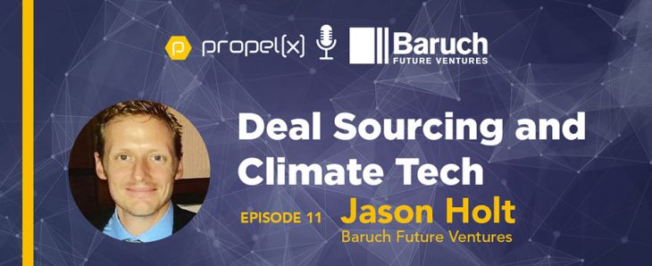 Deal Sourcing and Climate Tech with Jason Holt of Baruch Future Ventures